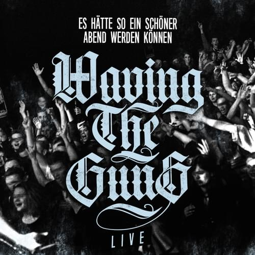 Tickets kaufen für Waving The Guns am 11.05.2019